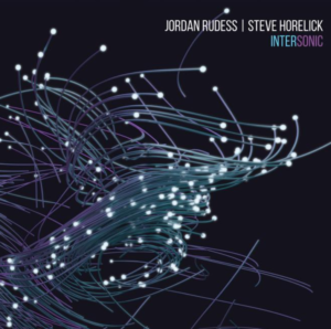 New album from Jordan Rudess and Steve Horelick announced