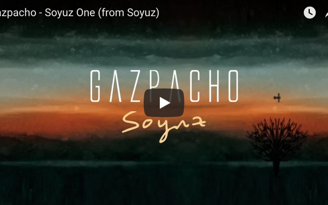 Gazpacho release new song Soyuz One from upcoming album