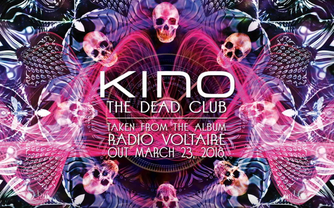 """Kino release first single """"The Dead Club"""" from upcoming album"""