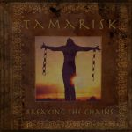 Tamarisk's - Breaking The Chains
