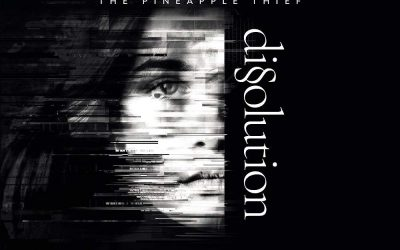 Mark's Quick Review: The Pineapple Thief's – Dissolution