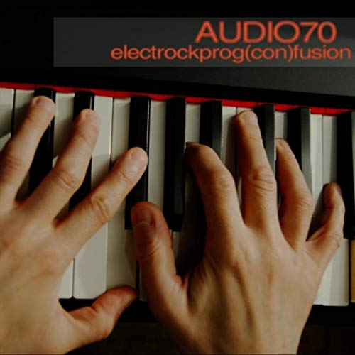 Mark's Quick Review: Audio70's – ElectRockProg(con)Fusion